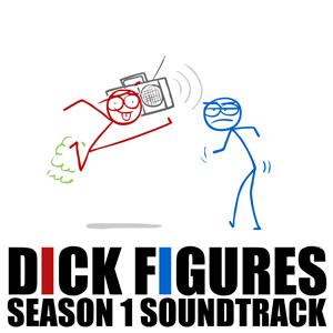 Dick Figures Season 1 Soundtrack